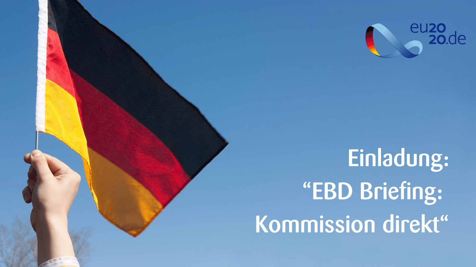 "Einladung: ""EBD Briefing: Kommission direkt"""