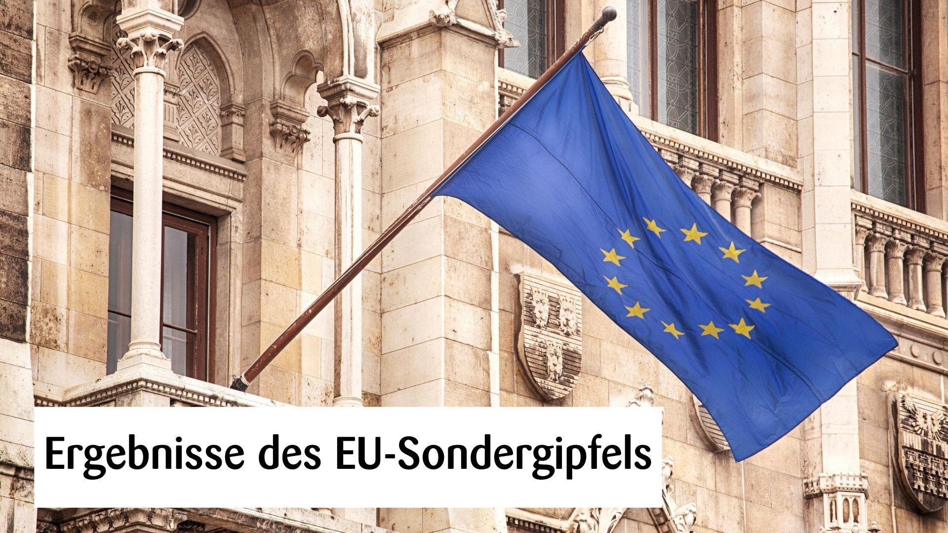 Ergebnisse des EU-Sondergipfels
