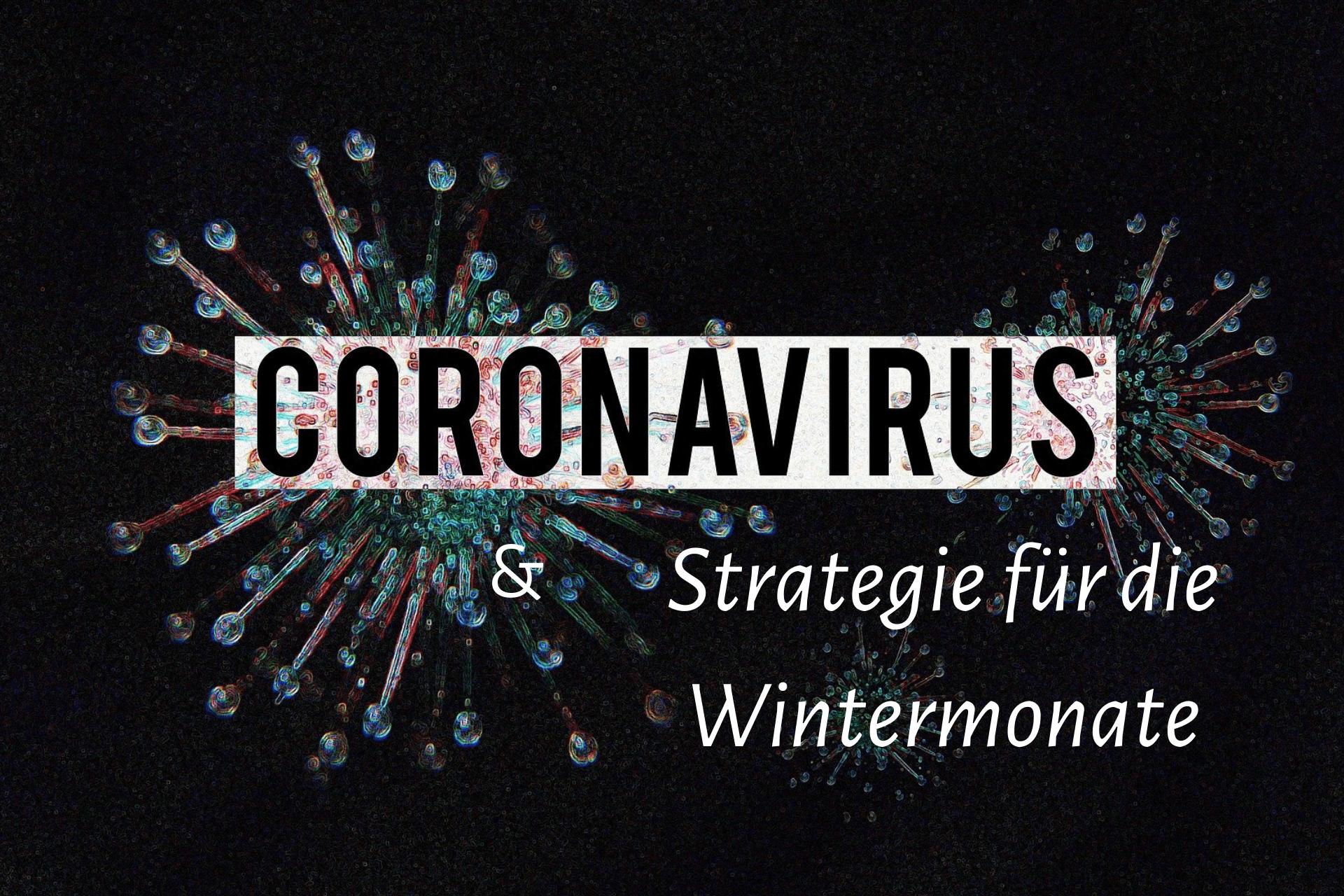 Corona-Strategie für die Wintermonate