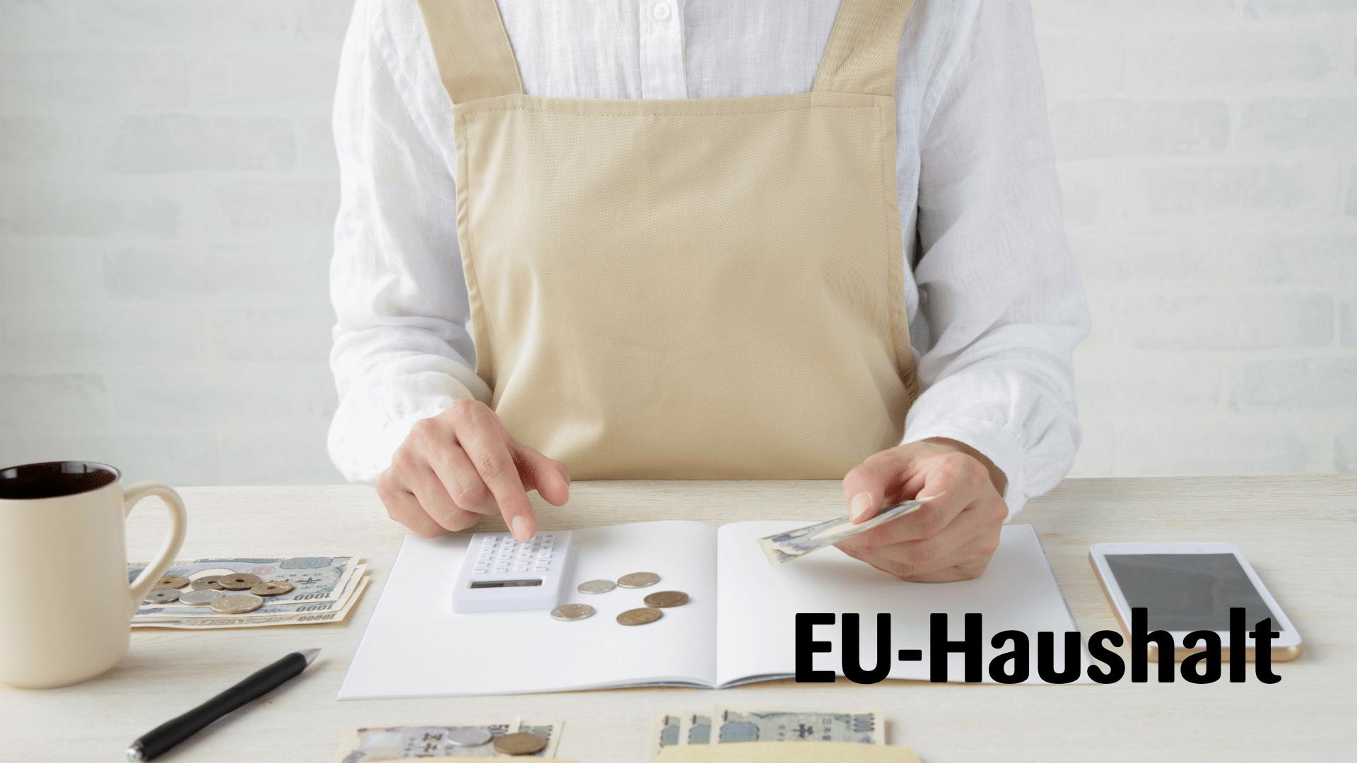 Einigung beim EU-Haushalt